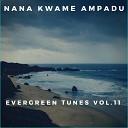 Nana Kwame Ampadu - Yona