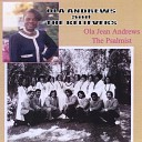 Ola Jean Andrews - Have You Anytime for Jesus