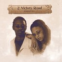 2 Victory Road - Open Up Your Eyes