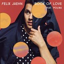 Felix Jaehn - Book of Love (feat. Polina)