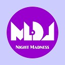 MLDJ - Night Madness