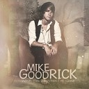 Mike Goodrick - Times Like These