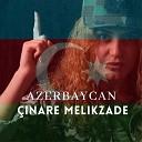 Cinare Melikzade - Azerbaycan