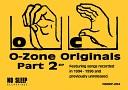 O-Zone Originals Part 2 EP