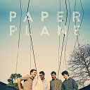 PAPER PLANE - Back and Forth