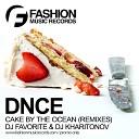 DNCE - Cake By The Ocean (DJ Favorite & DJ Kharitonov Radio Edit)