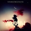StereoMadness feat Ken Raymora - До луны