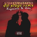 StereoMadness feat Ken Raymora - До луны Dip Stage Remix