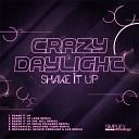 Crazy Daylight - Shake It Up Bran Richards Remix