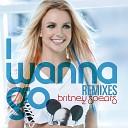 I Wanna Go Remixes