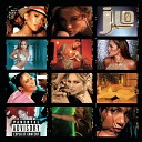 J To Tha L-O!  The Remixes (Explicit Version)