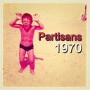 Partisans - 1970