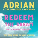 Adrian the Promised Land Band - Fight for Your Future