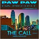 Paw Paw Da P R O F I T - What U Chasin