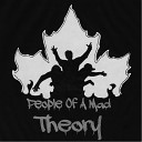 People of a Mad Theory - The Underground