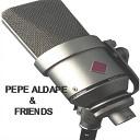 Pepe Aldape Friends - El Amor Se Va