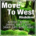 DJ C AIR Kiston 8man Jahive tuff Lions Jaika San Bobo Yovo - MOVE TO WEST RIDDIM 2018 Extended Mix