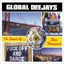 Global Deejays - The Sound Of San Francisco Royal Gigolos Remix