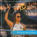 Larissa Victoria - Enamorados Live