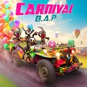 B A P - Carnival
