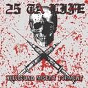 25 Ta Life - Abort