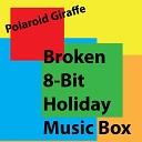 Polaroid Giraffe - Carol of the Bells