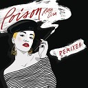 Poison (The Remixes)