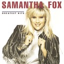 Samantha Fox - Touch Me I Want Your Body