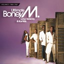 Ultimate Boney M. - Long Versions & Rarities Vol. 3 (1984 - 1987...