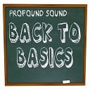 Profound Sound - Somebody