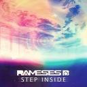 Rameses B - Step Inside