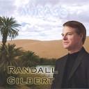 Randall Gilbert - Serenata