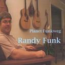 Randy Funk - Back into My Life