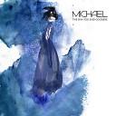 Michael - The Day You Said Goodbye Radi