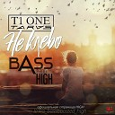 T1ONE TARAS - Не клево Bassboosted by HIGH 2016
