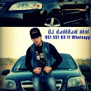 DJ KaMRaN MM 051 551 03 11 Wha - Vuqar Seda ft Kamal Umud Ged