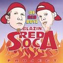 De Red Boyz - Like It Like Dat