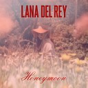 Lana Del Rey - High By The Beach Acoustic
