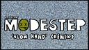 SLOW - Slow Hand Dubstep