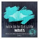 Anton Ishutin feat Leusin - Waves Klinedea Remix