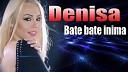 Denisa - Daca Plec E Numai Vina Ta