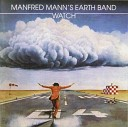 Manfred Mann s Earth Band - 02 Drowning On Dry Land Fish Soup