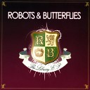 Robots Butterflies - Out Of Touch TFN Remix