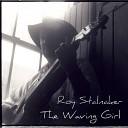Roy Stalnaker - Be Mine