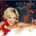 Michelle - Hast Du Lust Dance Version