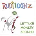 RUDITOONZ - lettuce monkey around