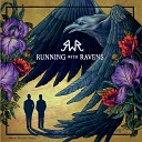 Running With Ravens - Land of the Free