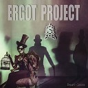Ergot Project - Revolution