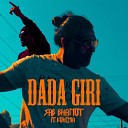 Sab Bhanot feat Bohemia - Dada Giri feat Bohemia