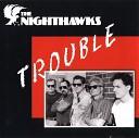 The Nighthawks - Leave My Woman Alone